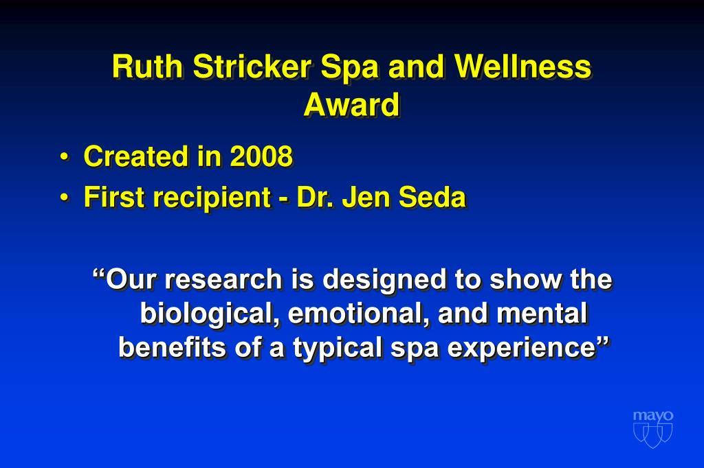 Ruth Stricker Spa and Wellness Award