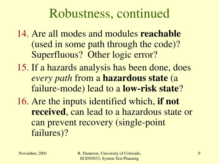 Robustness, continued
