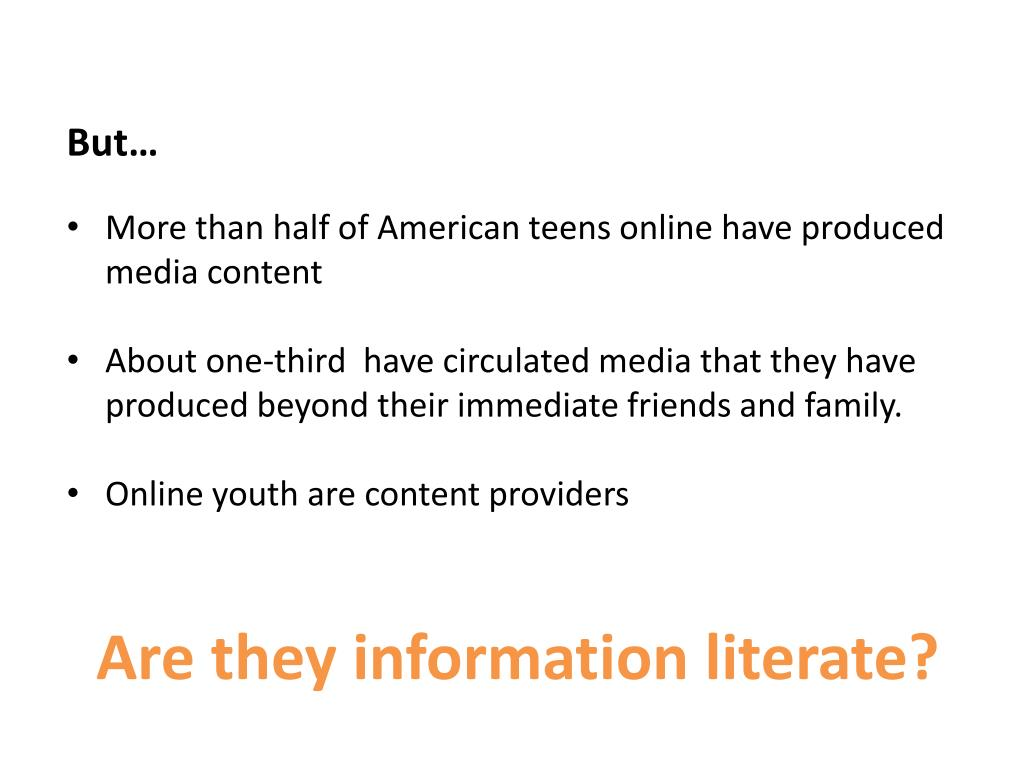 Are they information literate?