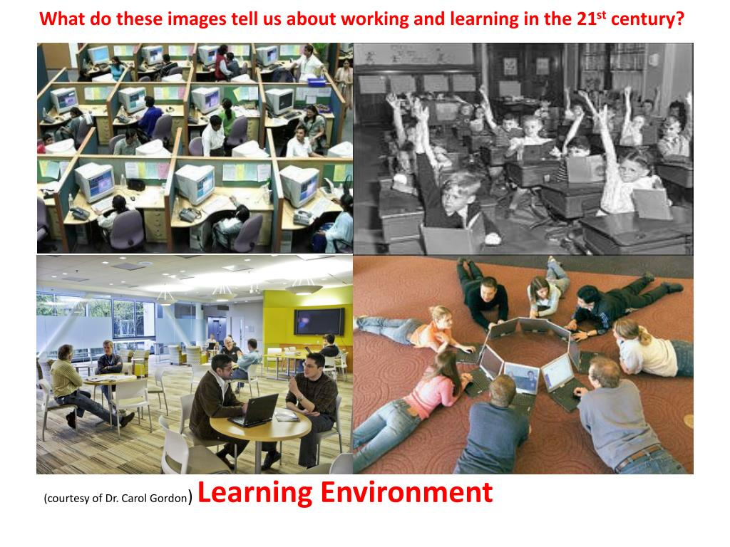 What do these images tell us about working and learning in the 21