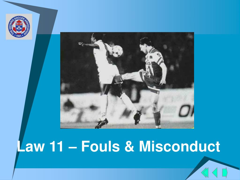 Law 11 – Fouls & Misconduct
