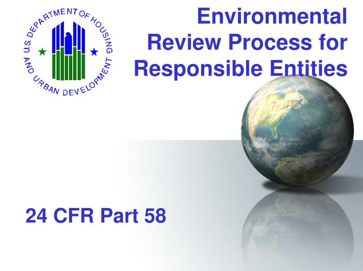 environmental review process for responsible entities n.