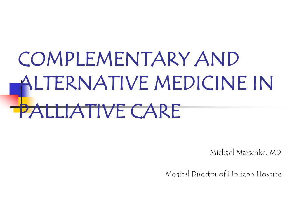 complementary and alternative medicine in palliative care l.