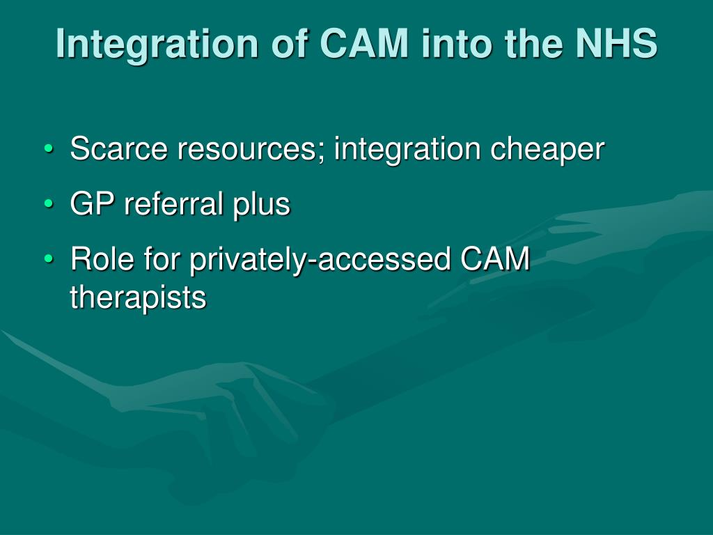 Integration of CAM into the NHS