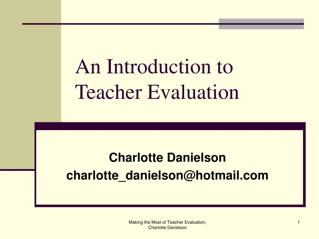 PPT - An Introduction to Teacher Evaluation PowerPoint