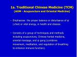 1a traditional chinese medicine tcm aom acupuncture and oriental medicine