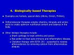 4 biologically based therapies