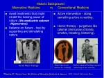 historic background alternative medicine vs conventional medicine