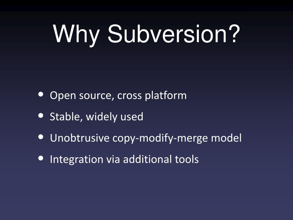 Why Subversion?