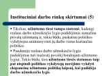 instituciniai darbo rink skirtumai 5