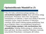 optimisti kesnis mundell as 3