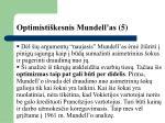 optimisti kesnis mundell as 5