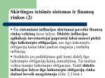 skirtingos teisin s sistemos ir finans rinkos 2