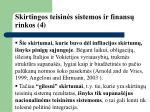 skirtingos teisin s sistemos ir finans rinkos 4