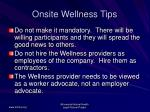 onsite wellness tips