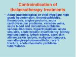 contraindication of thalassotherapy treatments