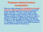 thalasso hotels centers localization