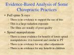 evidence based analysis of some chiropractic practices