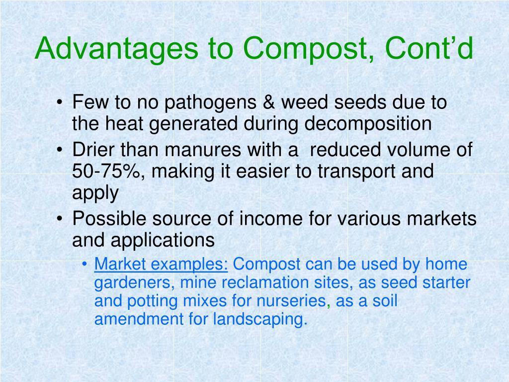 Advantages to Compost, Cont'd