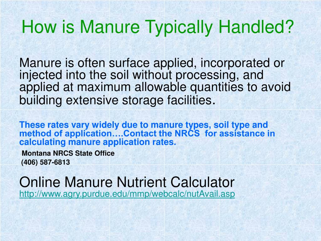 How is Manure Typically Handled?