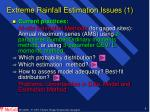 extreme rainfall estimation issues 1