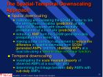 the spatial temporal downscaling approach37