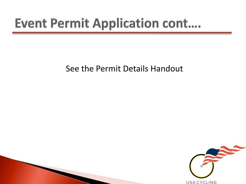 Event Permit Application cont….