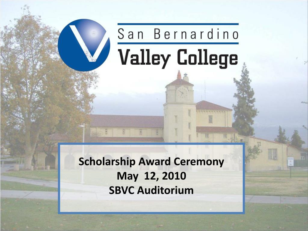 scholarship award ceremony may 12 2010 sbvc auditorium l.