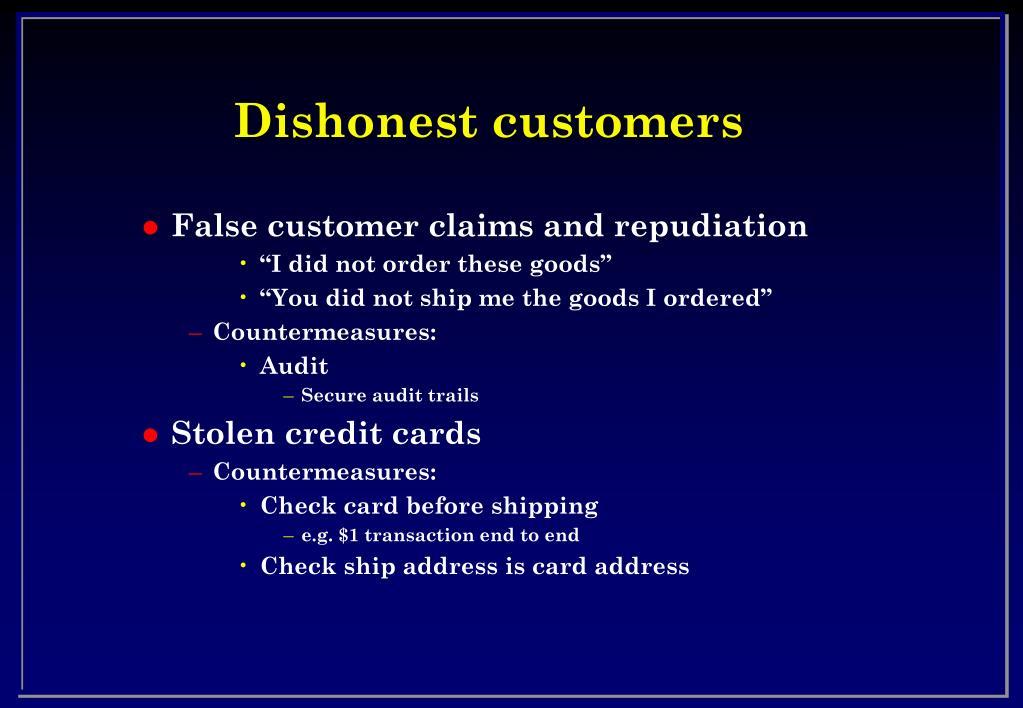 Dishonest customers