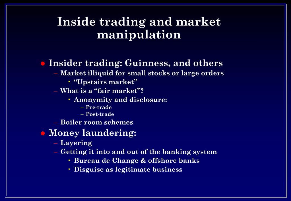 Inside trading and market manipulation