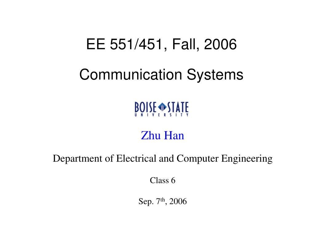 ee 551 451 fall 2006 communication systems l.