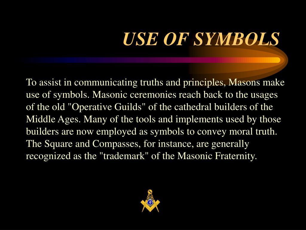 USE OF SYMBOLS