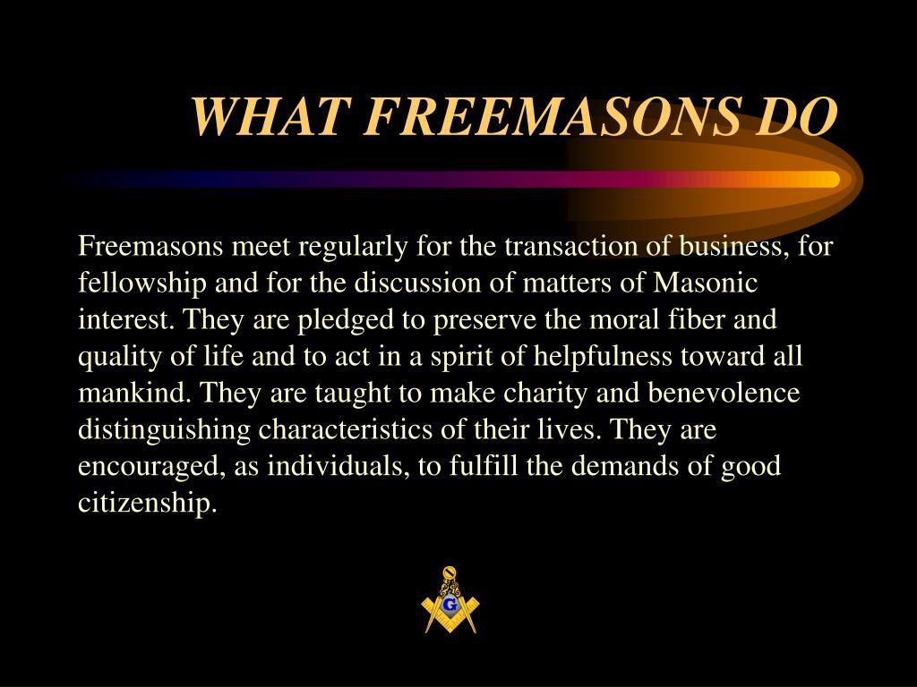 WHAT FREEMASONS DO