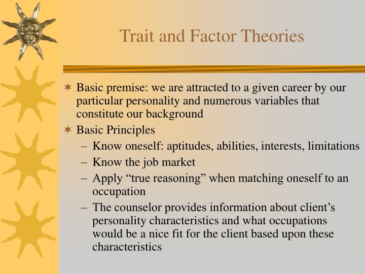 Trait and factor theories2