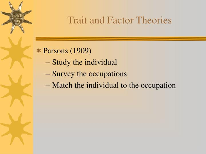 Trait and factor theories3