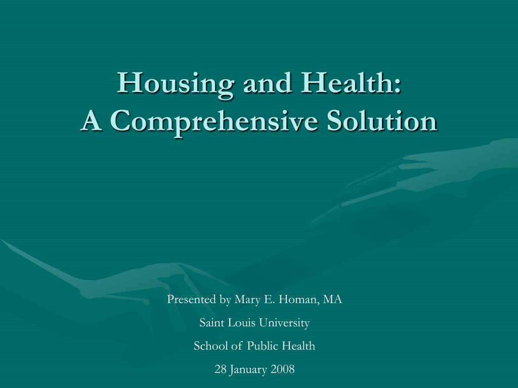 housing and health a comprehensive solution l.