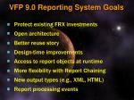 vfp 9 0 reporting system goals