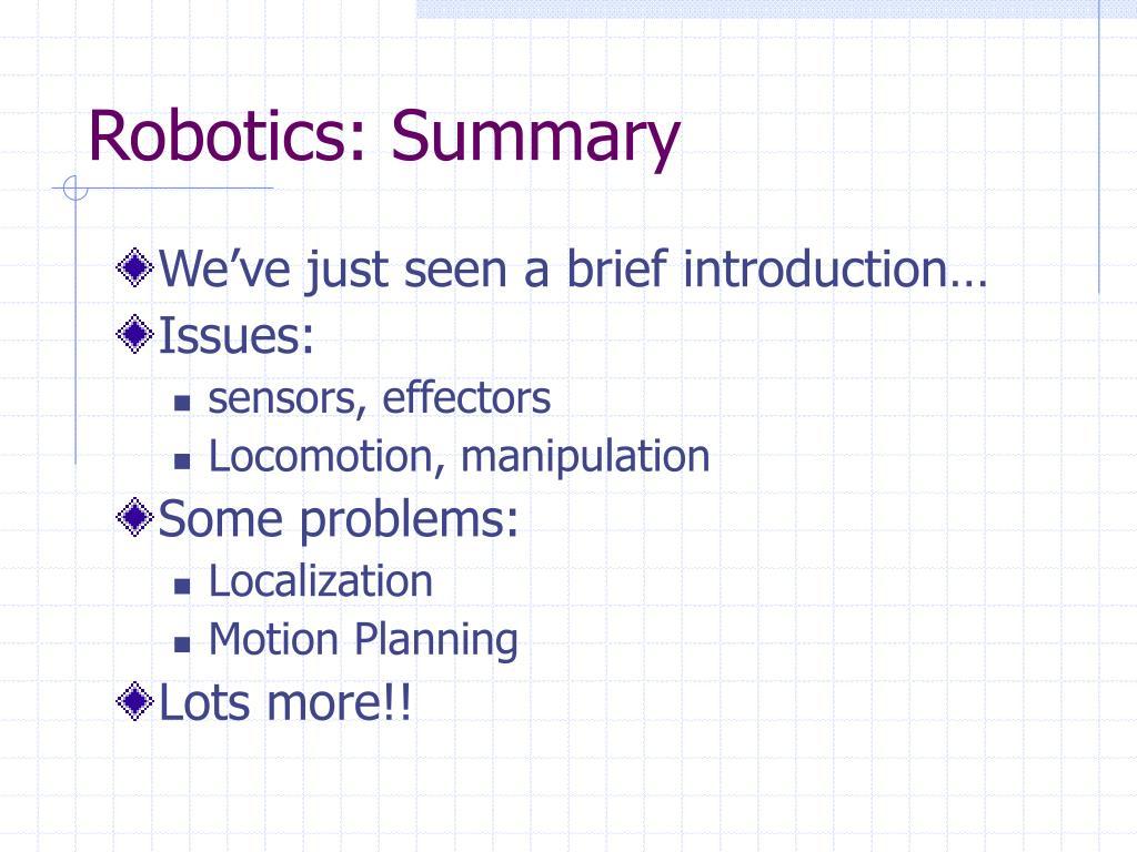 Robotics: Summary