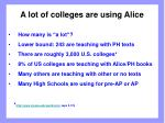 a lot of colleges are using alice