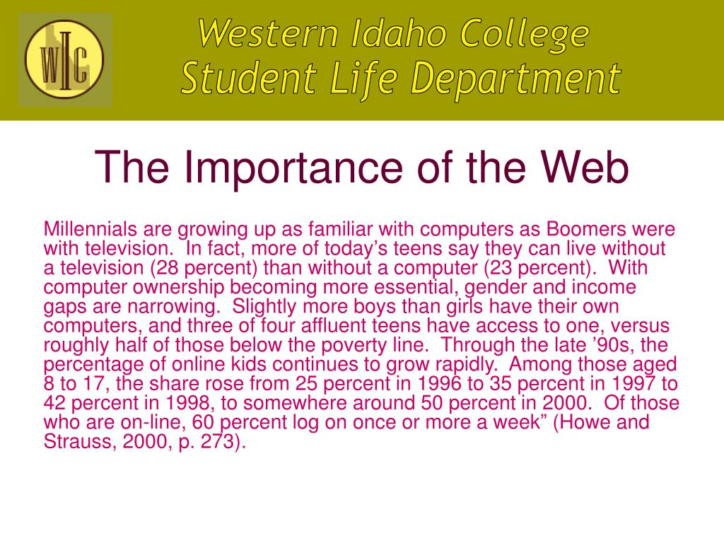 The Importance of the Web