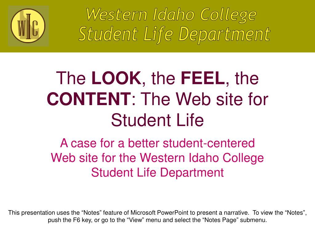 the look the feel the content the web site for student life l.