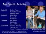 age specific activities