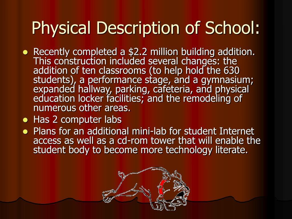 Physical Description of School: