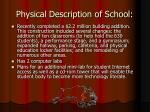 physical description of school