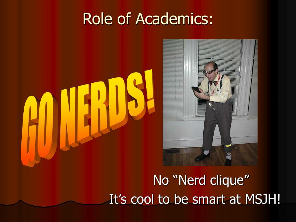 Role of Academics: