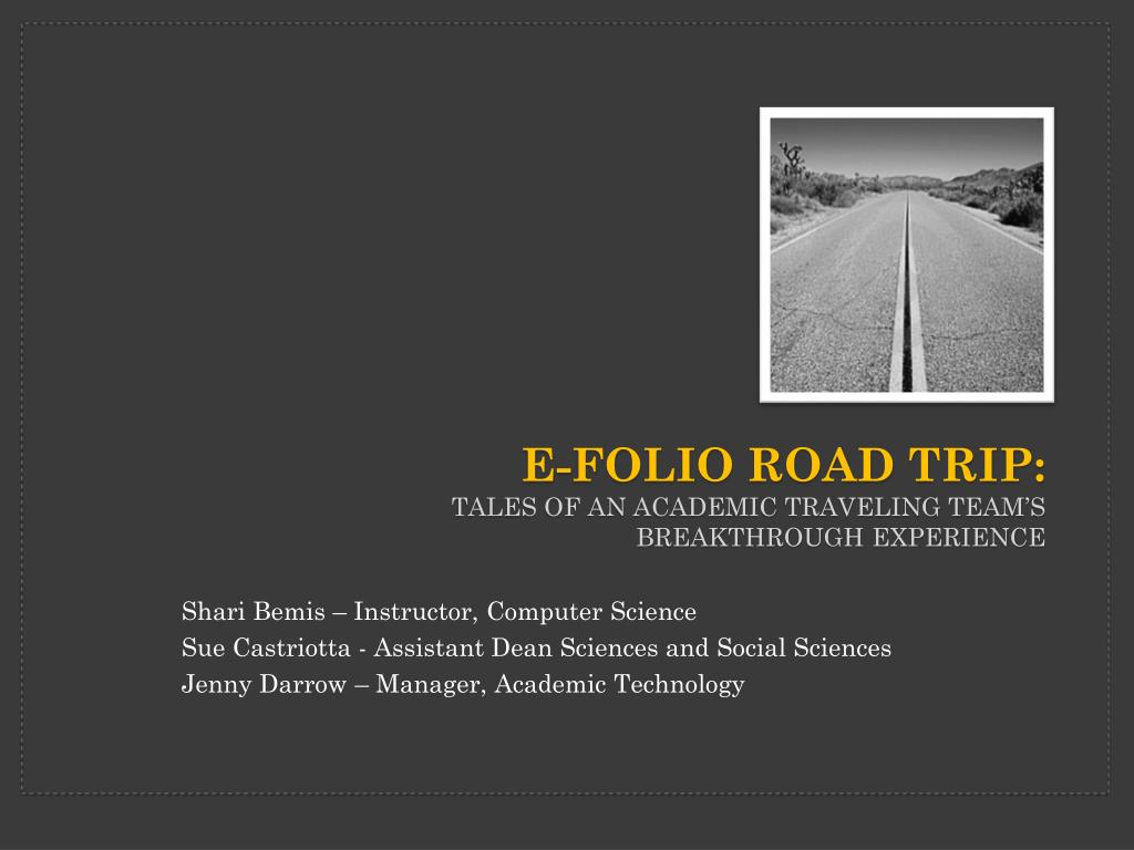 e folio road trip tales of an academic traveling team s breakthrough experience l.