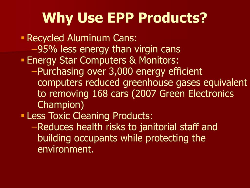 Why Use EPP Products?