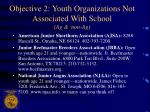 objective 2 youth organizations not associated with school ag non ag