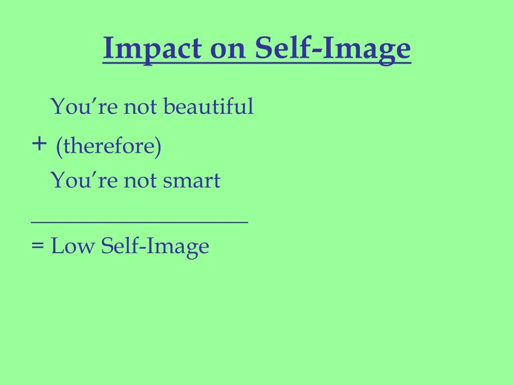 Impact on Self-Image