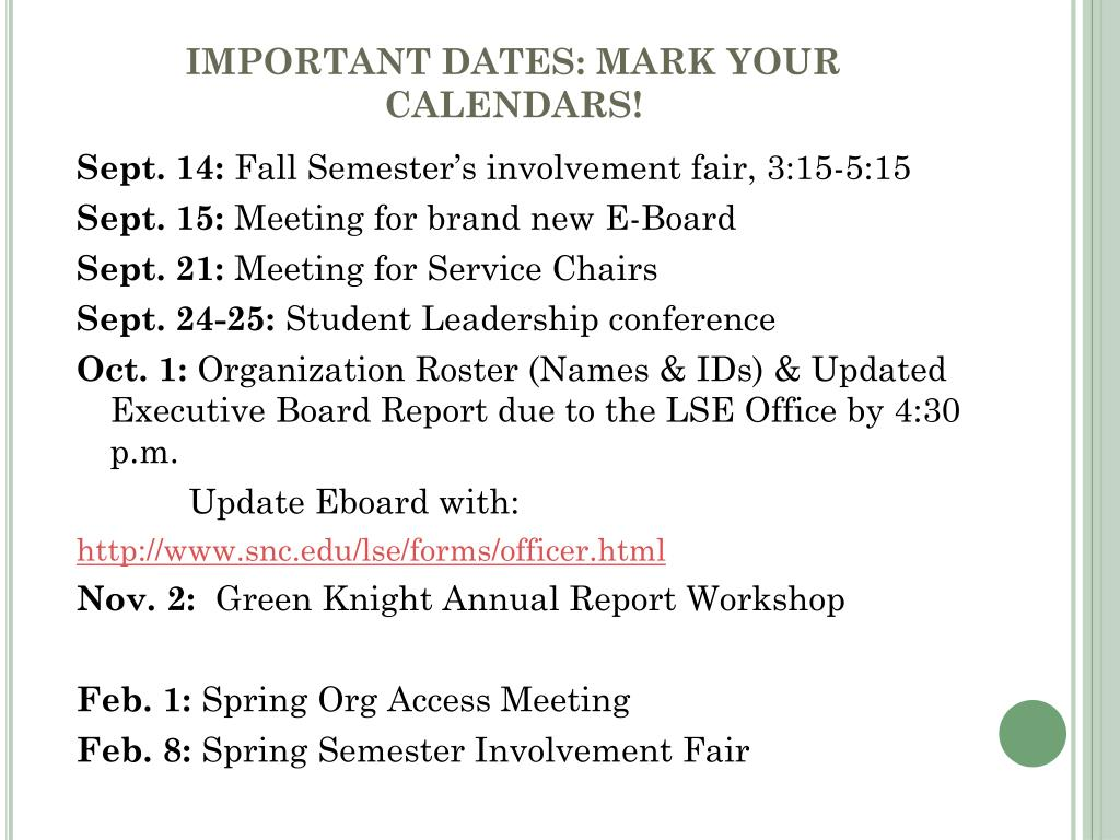 IMPORTANT DATES: MARK YOUR CALENDARS!